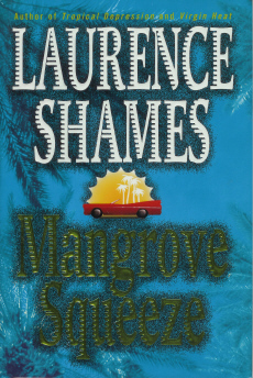 Mangrove Squeeze, Shames, Laurence