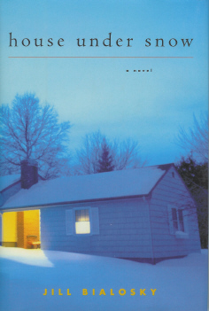 House Under Snow , Bialosky, Jill