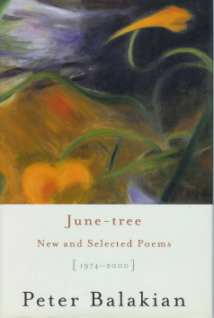 June-tree: New and Selected Poems [1974-2000] , Balakian, Peter