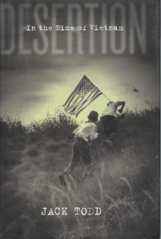 Desertion: In the Time of Vietnam , Todd, Jack