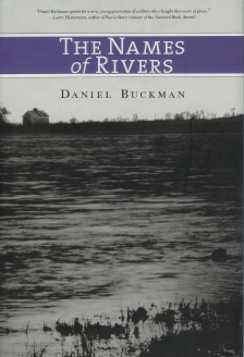 The Names of Rivers , Buckman, Daniel