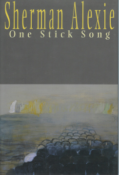 One Stick Song, Alexie, Sherman