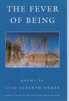The Fever Of Being, Urrea, Luis Alberto